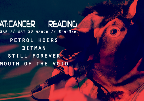 Beat:Cancer LIVE in Reading 2019 - Petrol Hoers, Bitman, Still Forever & Mouth of The Void